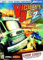 Vigilante 8 - 2nd Offense : Official Strategy Guide de BradyGames