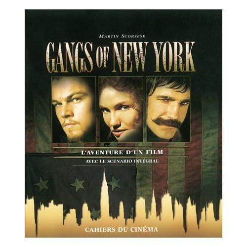Gangs Of New York: L Aventure d'un Film