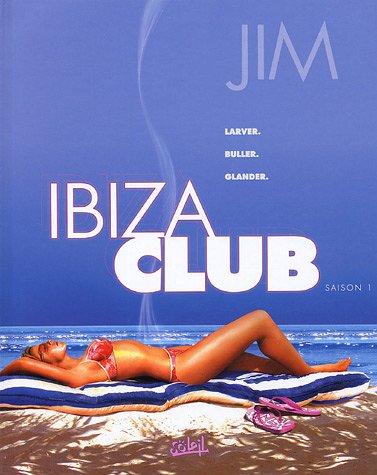 Ibiza Club, Tome 1 :