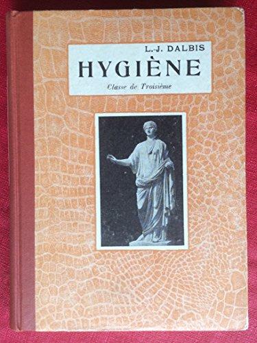 Notions d'anatomie et de physiologie humaine. Hygiène : notions de microbiologie. Classe de troisième. 1931. (Manuel scolaire secondaire, Sciences naturelles)