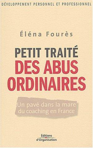 Petit traité des abus ordinaires par Eléna Fourès