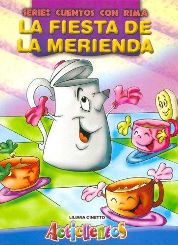 Fiesta de La Merienda, La - Acticuentos