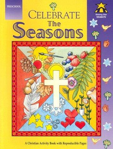 Celebrate the Seasons (Preschool)