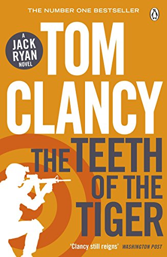The Teeth of the Tiger (Jack Ryan Jr 1)