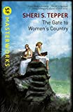 The Gate to Women's Country (S.F. MASTERWORKS)