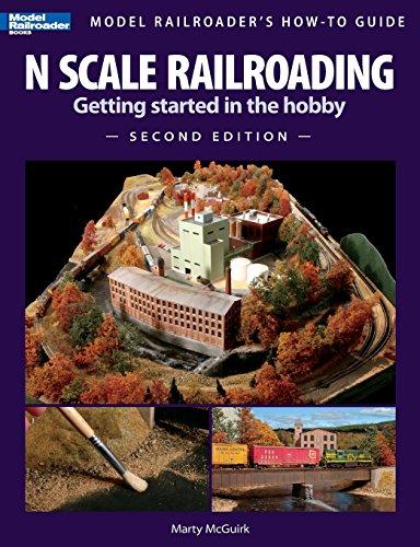 N Scale Railroading 2/E (Model Railroader's How-To Guide) por Martin McGuirk