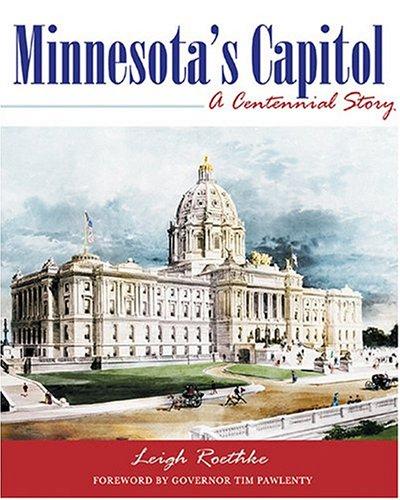Minnesota's Capitol: A Centennial Story
