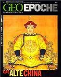 Geo Epoche 8/02: Das alte China -