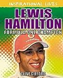 Lewis Hamilton (Inspirational Lives)