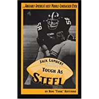 Jack Lambert: Tough As Steel