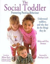 The Social Toddler: Promoting Positive Behaviour