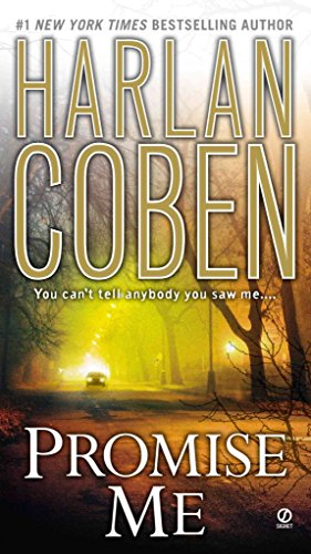 [Promise Me] (By: Harlan Coben) [published: March, 2007]