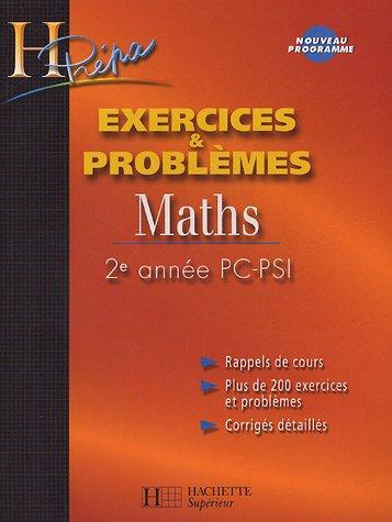 Mathématiques PC-PSI 2e année : Exercices et problèmes