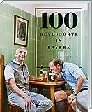 100 Genussorte in Bayern: Ein kulinarischer Reiseführer -