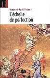 L'Echelle de Perfection