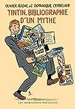 Tintin, bibliographie d'un mythe