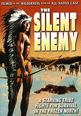 Silent Enemy: An Epic of the American Indian by Chief Yellow Robe