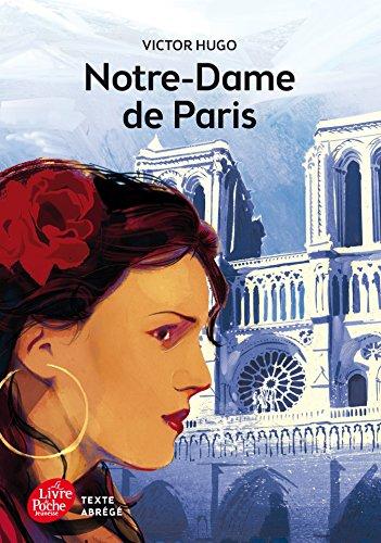 Notre-Dame de Paris - Texte Abrg