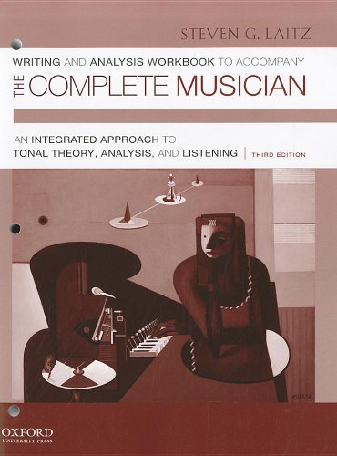 Writing and Analysis Workbook to Accompany The Complete Musician: Workbook 1