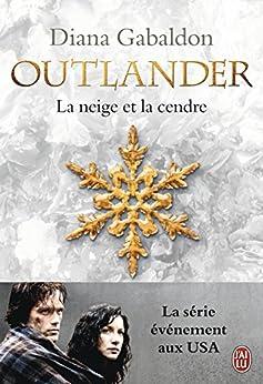 Outlander (Tome 6) - La neige et la cendre par [Gabaldon, Diana]
