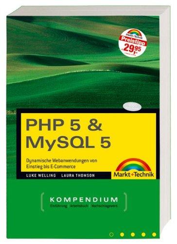 PHP 5 & MySQL 5 Kompendium, Sonderausgabe m. CD-ROM