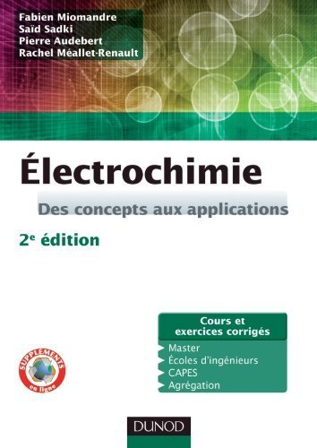 lectrochimie - 2e dition - Des concepts aux applications de Miomandre. Fabien (2011) Broch