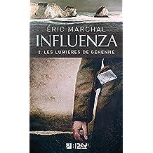 Influenza tome 2 - Les lumières de Géhenne (French Edition)