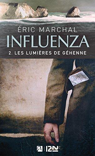 Influenza tome 2 - Les lumières de Géhenne par Eric MARCHAL