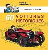 Les chroniques de Starter : 60 voitures historiques