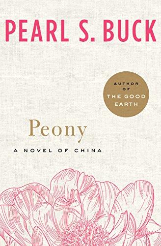 Peony: A Novel of China (English Edition)