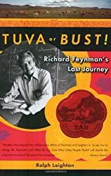 Tuva or Bust! - Richard Feynman's Last Journey