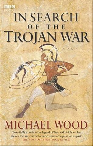 In Search Of The Trojan War