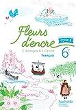 Fleurs d'encre français cycle 3 / 6e - Livre élève - Nouveau programme 2016...
