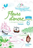 Fleurs d'encre français cycle 3 / 6e - Livre élève - Nouveau programme 2016