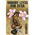 Nobody Lives For Ever (John Gardner's Bond series Book 5)