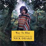 Way To Blue- RM by Drake,Nick