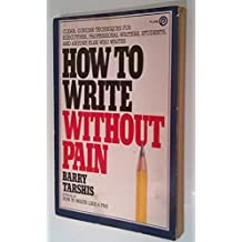 How to Write without Pain (Plume) by Barry Tarshis (1985-06-21)