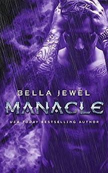 Manacle (MC Sinners Next Generation Book 3) by [Jewel, Bella]