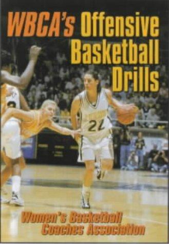 WBCA's Offensive Basketball Drills (Womens Basketball Coaches Asso) por Women's Basketball Coaches Association