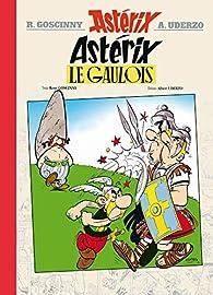 Astérix, tome 1 : Astérix le gaulois par René Goscinny