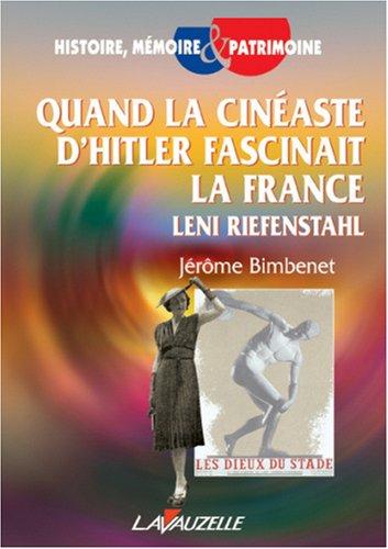 Quand la cinéaste d'Hitler fascinait la France, Leni Riefenstahl