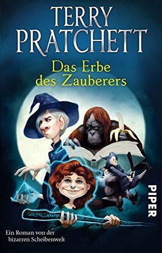 Das Erbe des Zauberers: Ein Roman von der bizarren Scheibenwelt (Terry Pratchetts Scheibenwelt)