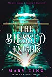 The Blessed Knights (Secret Knights Book 2) (English Edition)