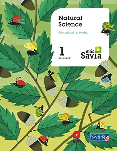 Natural science. 1 Primary. Más Savia. Pupil's Book. Madrid