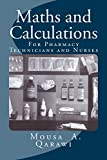 Best Pharmacy Technician Books - Maths and calculations: For Pharmacy technicians and Nurses Review