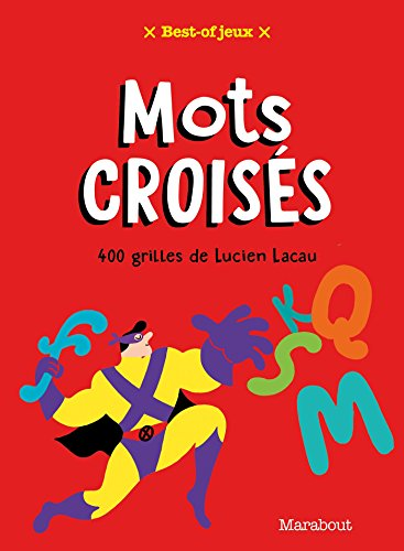 Best-of Mots croisés : 400 grilles