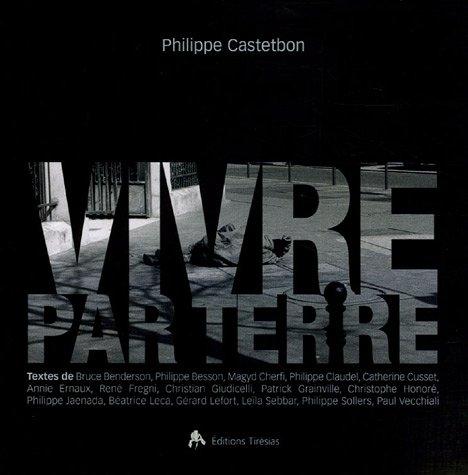 Vivre par terre par Philippe Castetbon