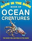 Glow in the Dark Book of Ocean Creatures