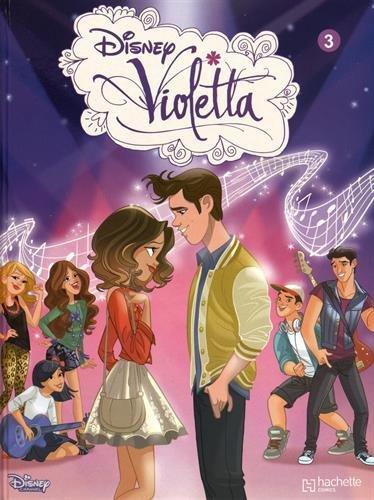 Violetta, Tome 3 :