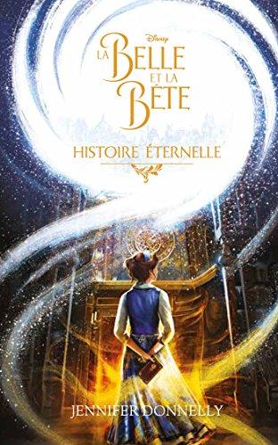 La Belle et la Bête - Histoire éternelle par Collectif Disney